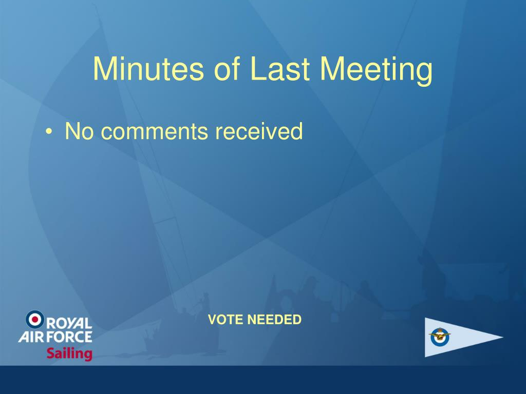 Minutes of Last Meeting