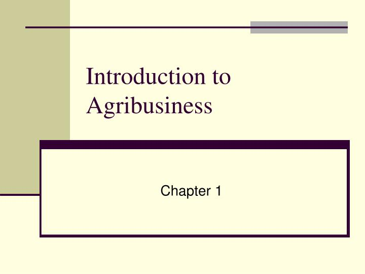 introduction to agribusiness n.