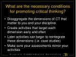 what are the necessary conditions for promoting critical thinking10