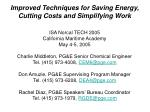 improved techniques for saving energy cutting costs and simplifying work
