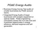 pg e energy audits