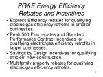 pg e energy efficiency rebates and incentives