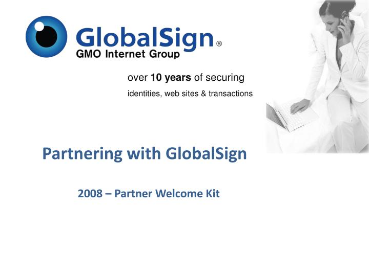 Partnering with globalsign