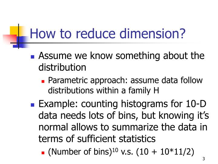 How to reduce dimension