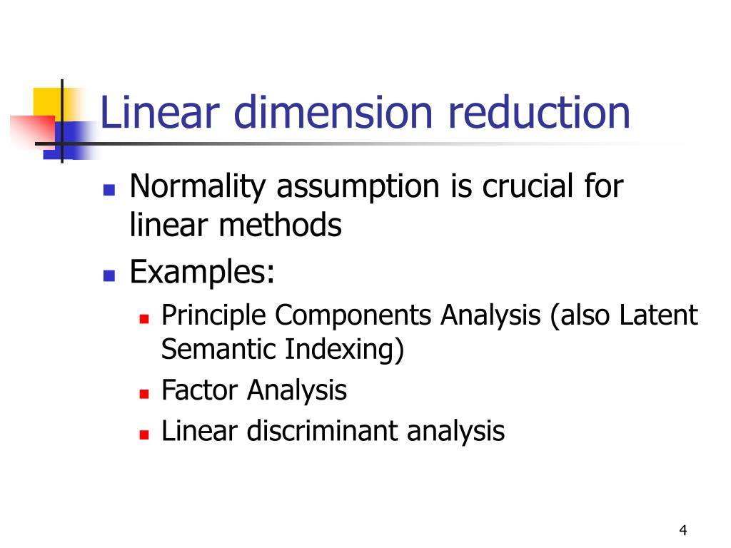 Linear dimension reduction