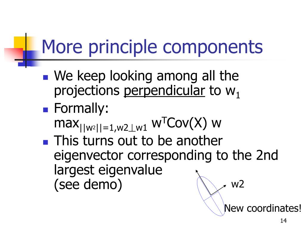 More principle components