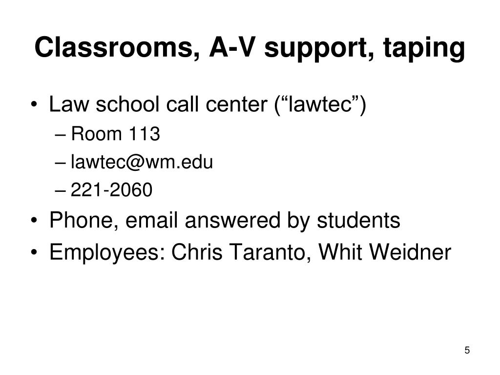 Classrooms, A-V support, taping