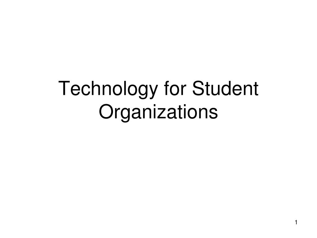 technology for student organizations l.