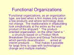 functional organizations