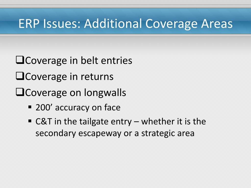 ERP Issues: Additional Coverage Areas