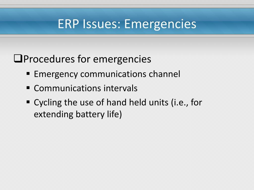ERP Issues: Emergencies