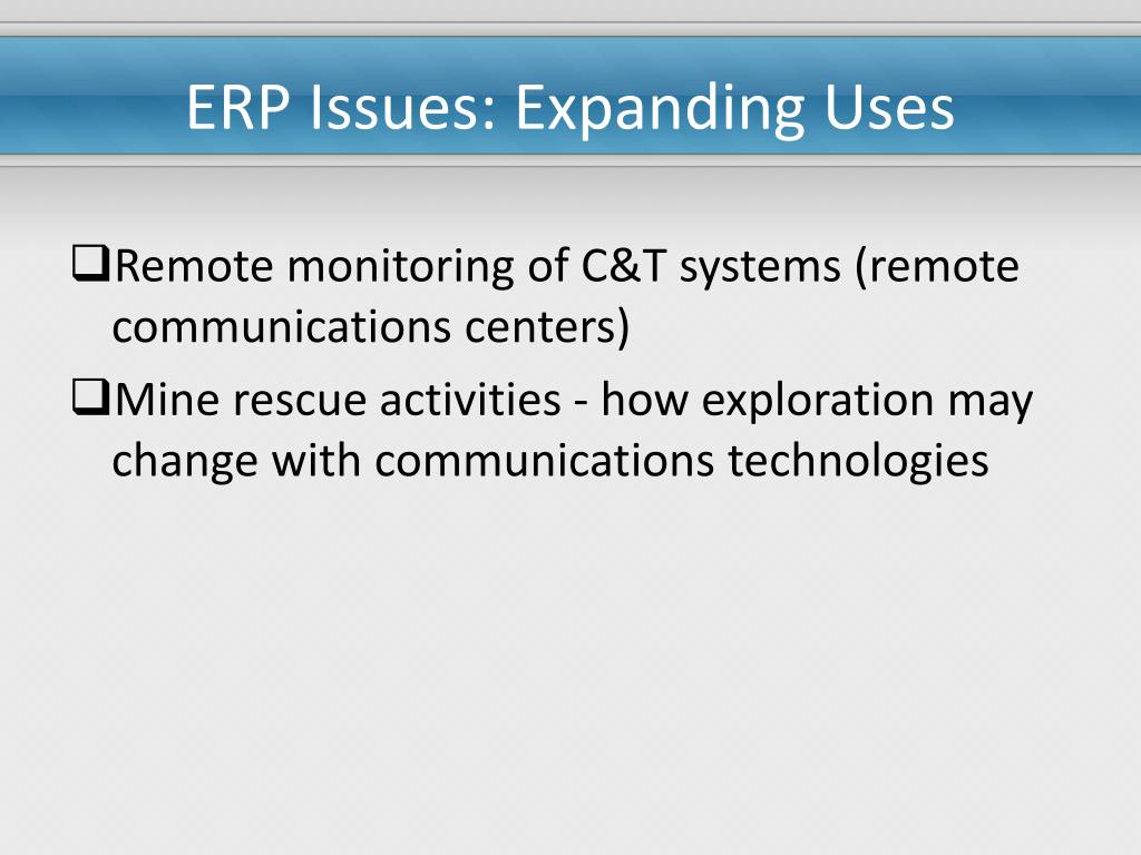 ERP Issues: Expanding Uses