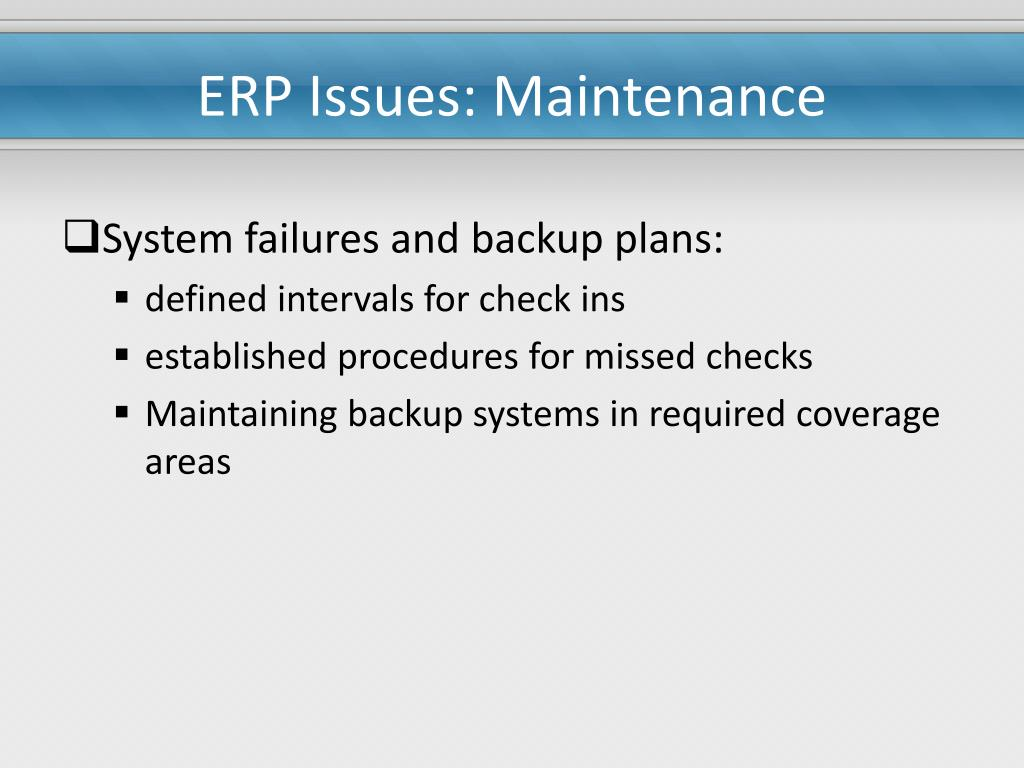 ERP Issues: Maintenance