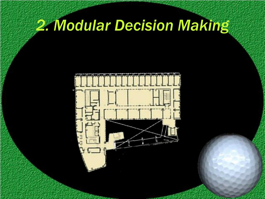 2. Modular Decision Making