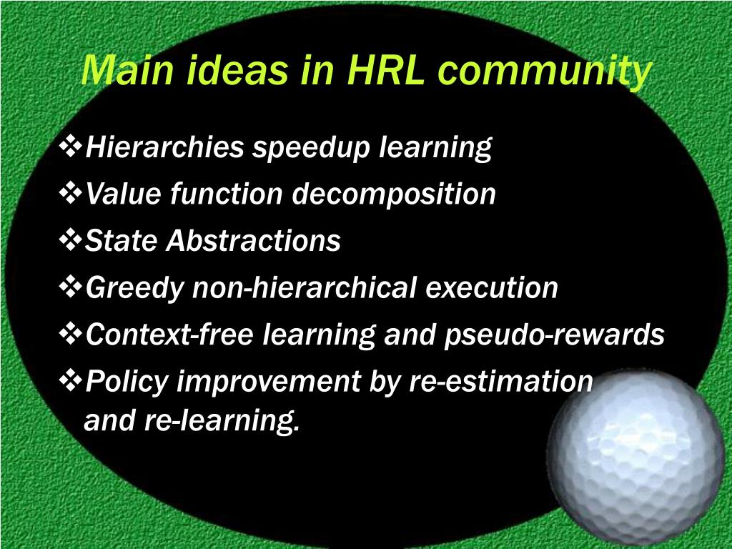 Main ideas in HRL community