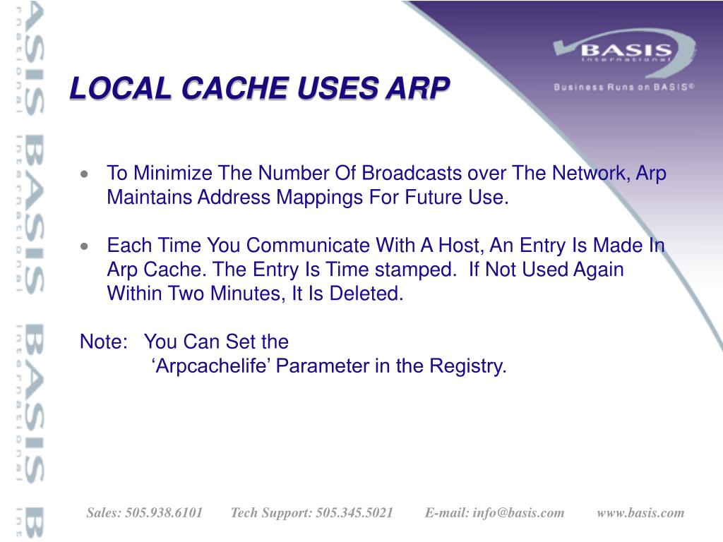 To Minimize The Number Of Broadcasts over The Network, Arp Maintains Address Mappings For Future Use.