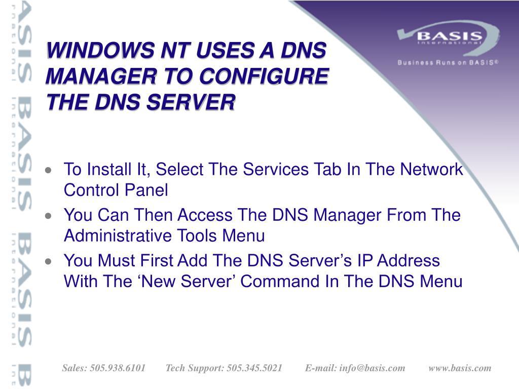 WINDOWS NT USES A DNS