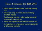 texas scenarios for 2010 2011