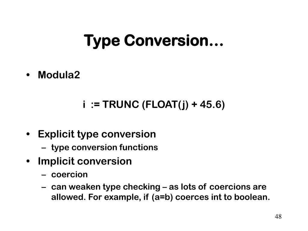 Type Conversion…