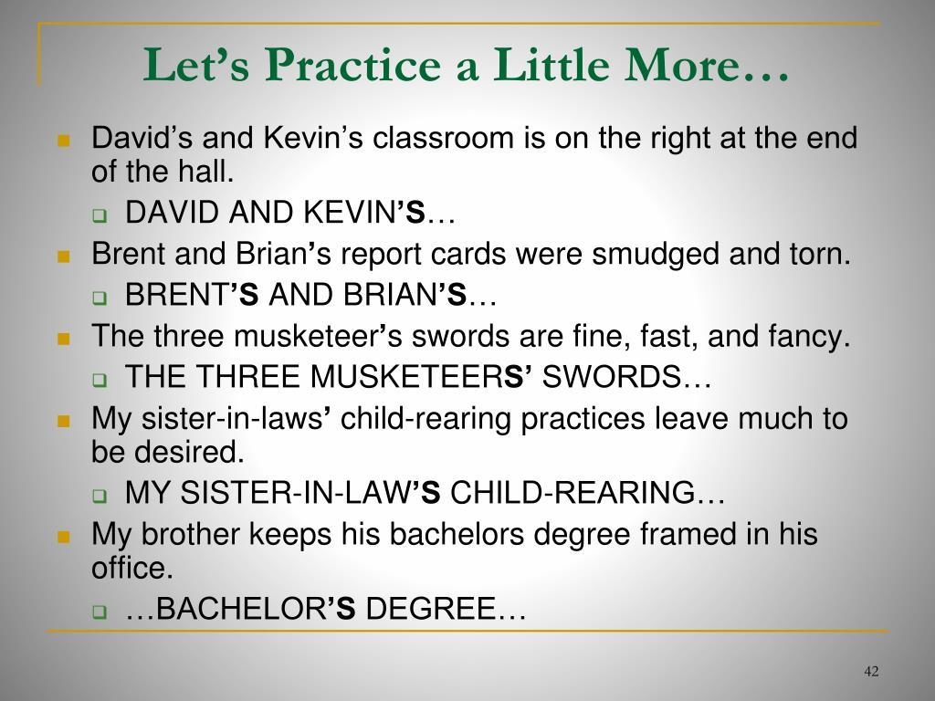 Let's Practice a Little More…