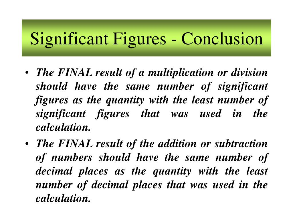 Significant Figures - Conclusion