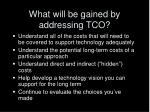 what will be gained by addressing tco