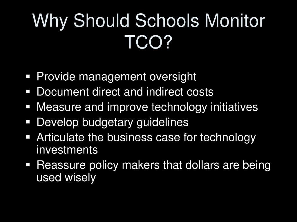 Why Should Schools Monitor TCO?