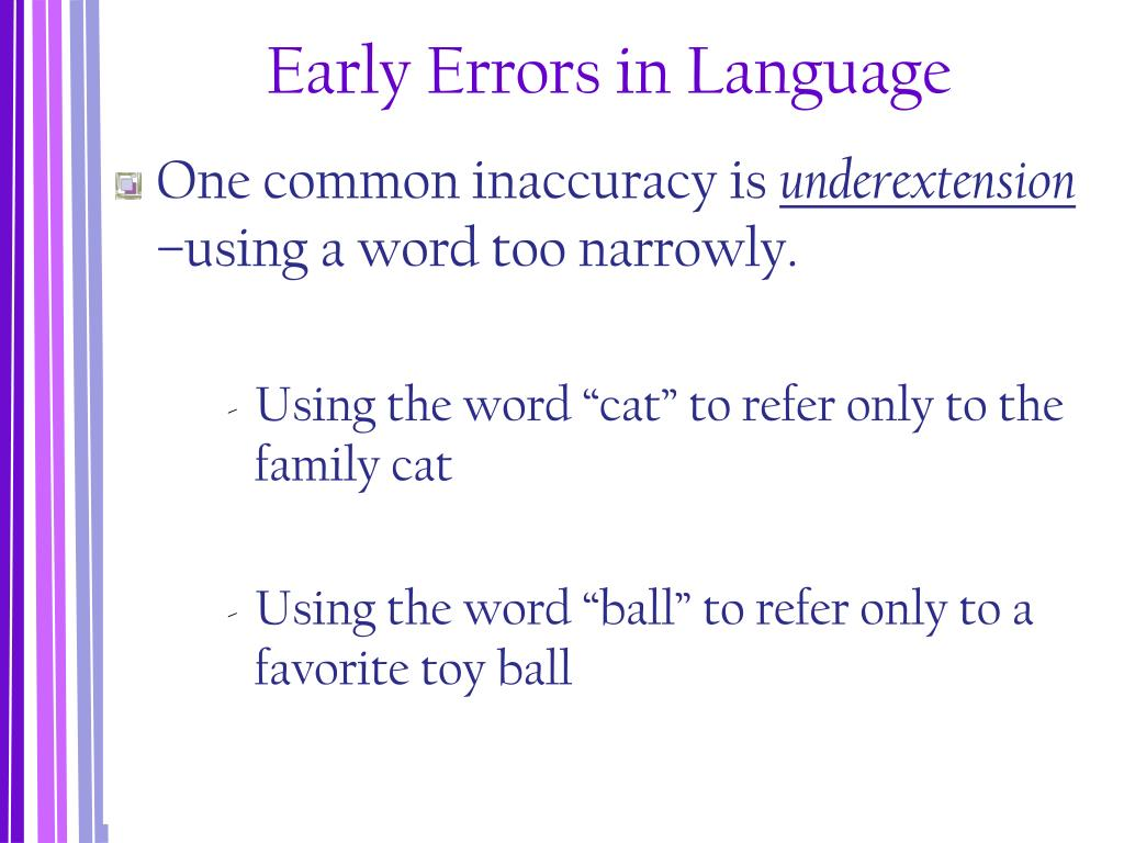 Early Errors in Language