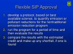 flexible sip approval