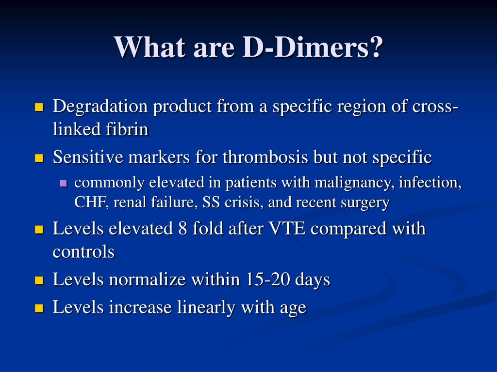 What are D-Dimers?