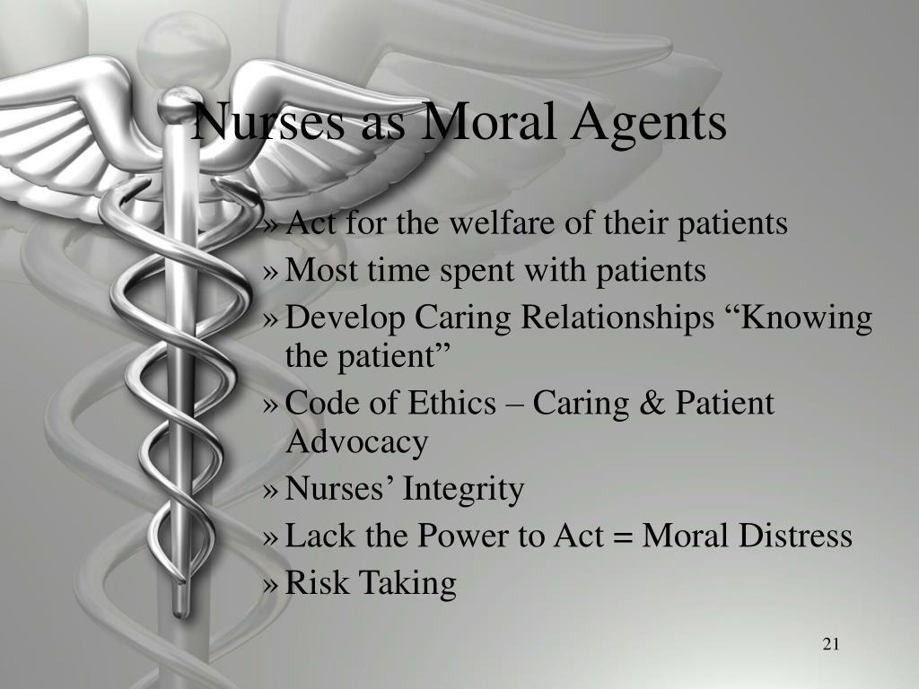 Nurses as Moral Agents
