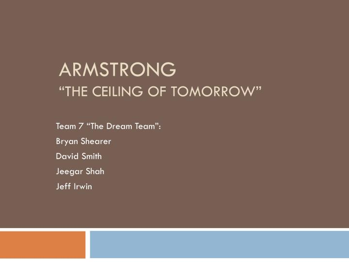 Armstrong the ceiling of tomorrow