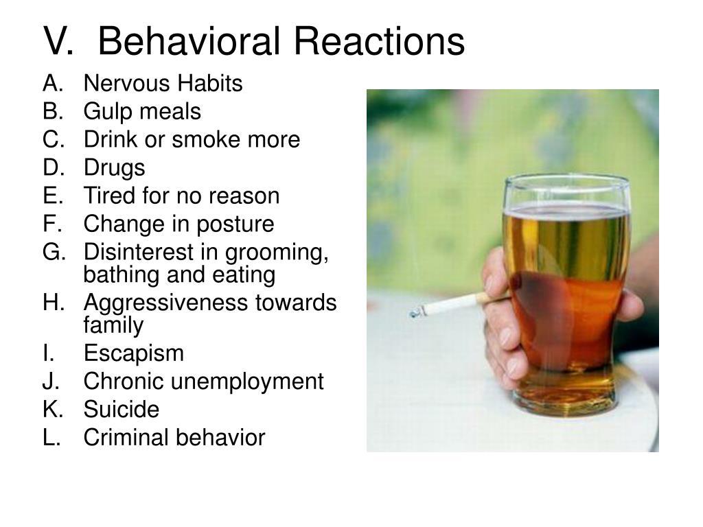 V.  Behavioral Reactions