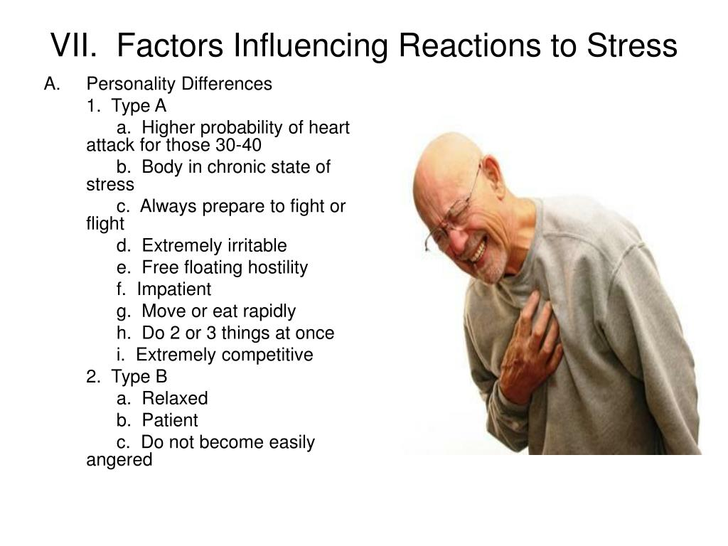 VII.  Factors Influencing Reactions to Stress