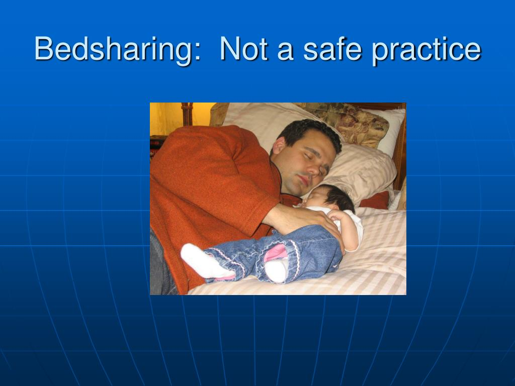 Bedsharing:  Not a safe practice