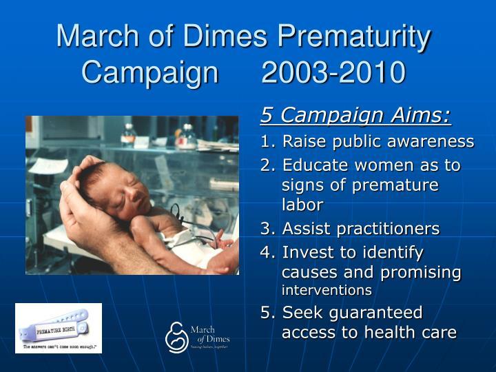 March of dimes prematurity campaign 2003 2010