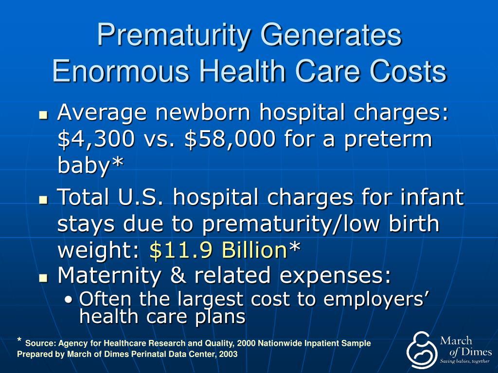 Prematurity Generates Enormous Health Care Costs