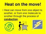 heat on the move