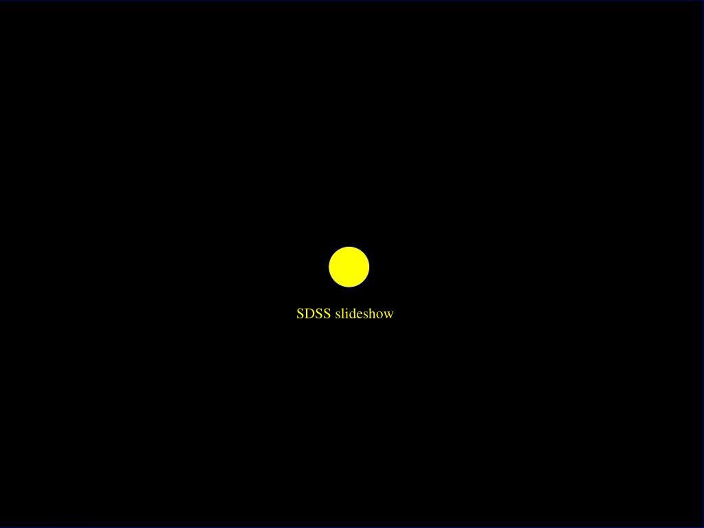 SDSS slideshow