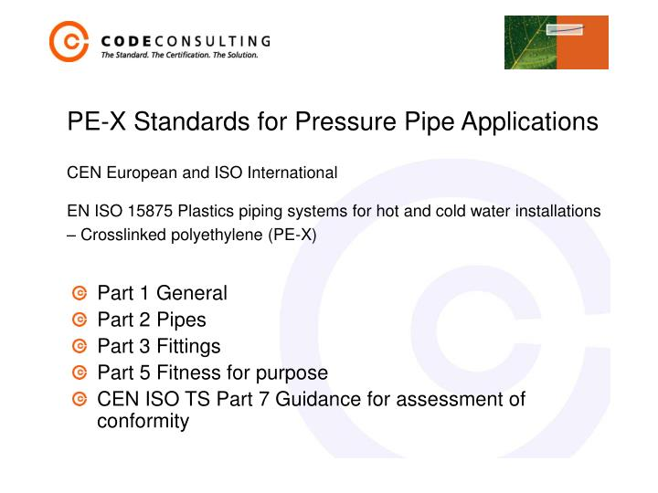 Pe x standards for pressure pipe applications