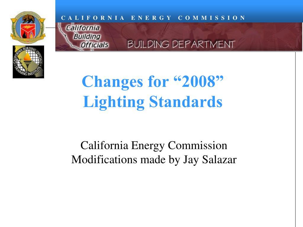 changes for 2008 lighting standards l.
