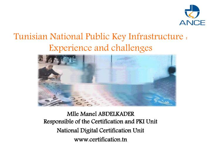 Tunisian national public key infrastructure experience and challenges