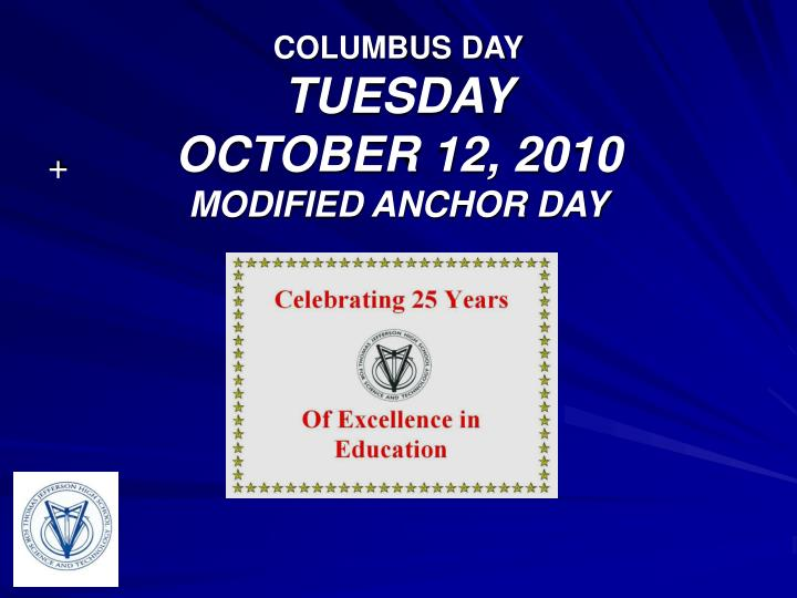 columbus day tuesday october 12 2010 modified anchor day n.