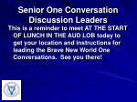 senior one conversation discussion leaders