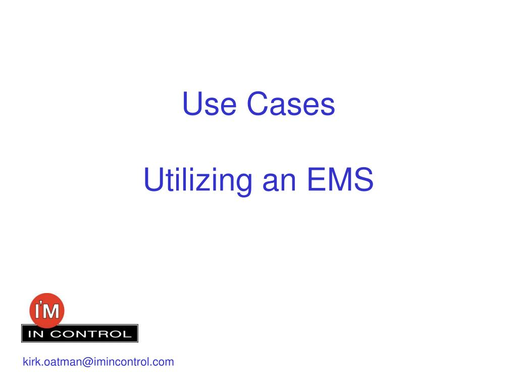 use cases utilizing an ems