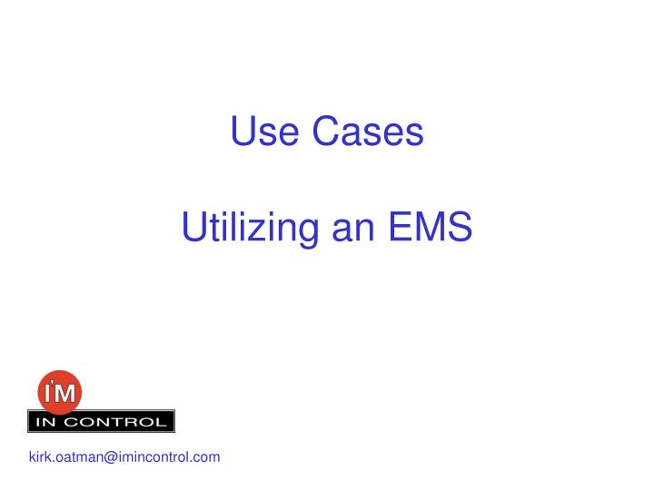 use cases utilizing an ems n.