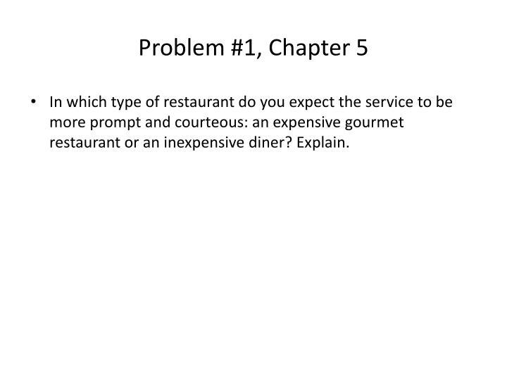 Problem 1 chapter 5