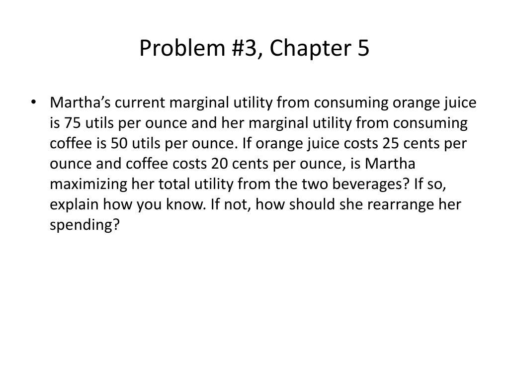 Problem #3, Chapter 5