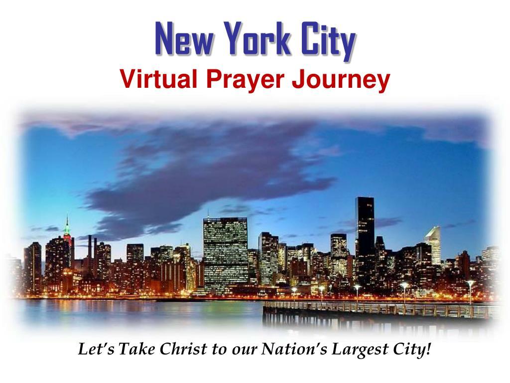 new york city virtual prayer journey virtual prayer journey york city l.