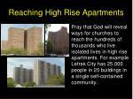reaching high rise apartments